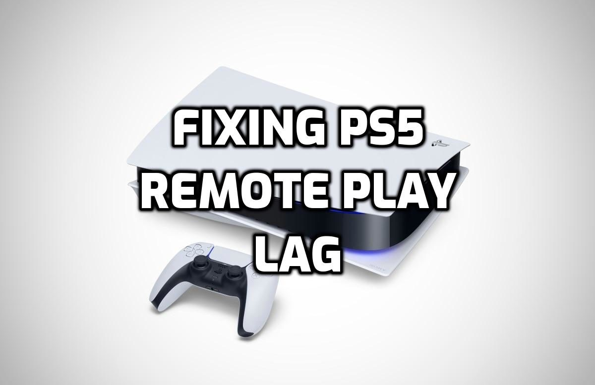 ps5 remote play lag