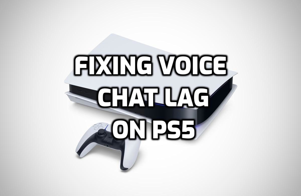 How To Fix Voice Chat Lag On PS5 Image