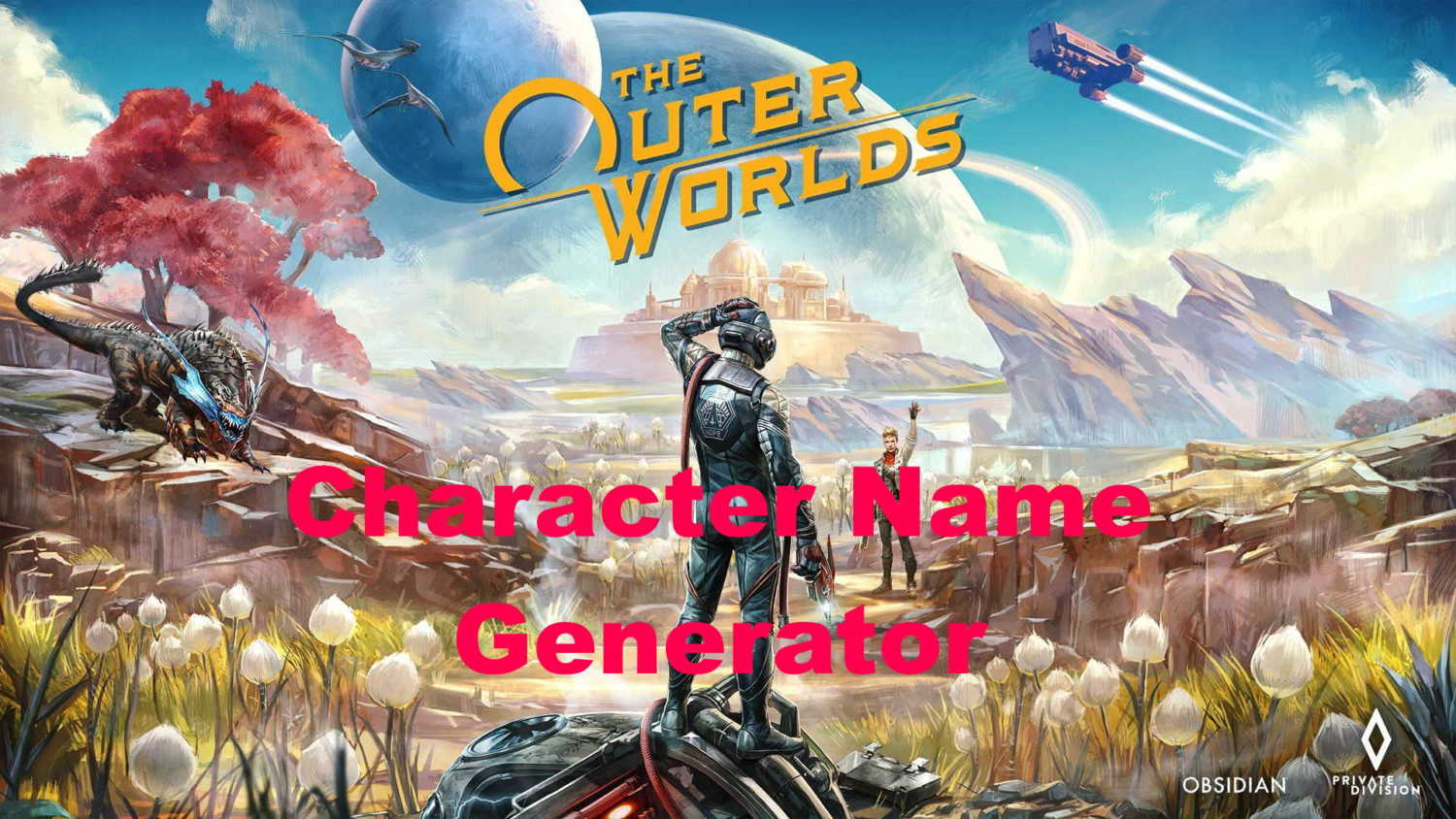 Outer worlds character name generator