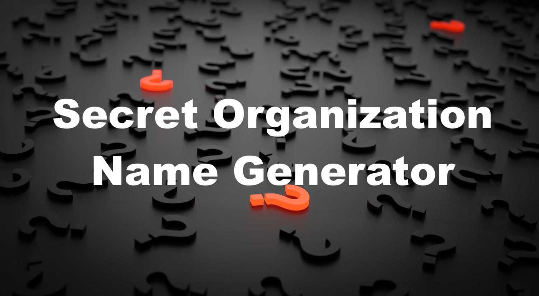 secret organization name generator