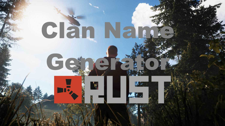 rust clan name generator