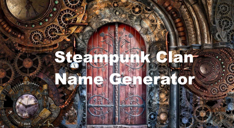 steampunk clan name generator