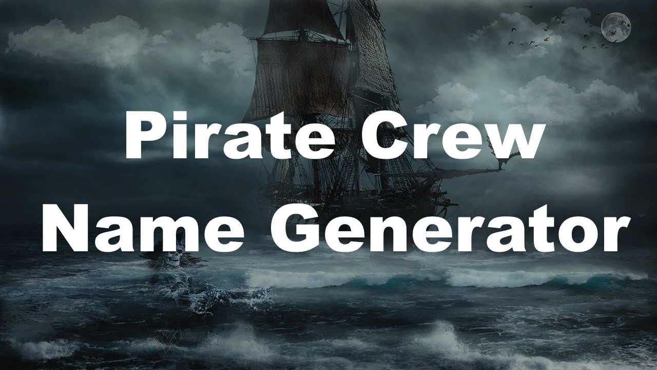 pirate crew name generator