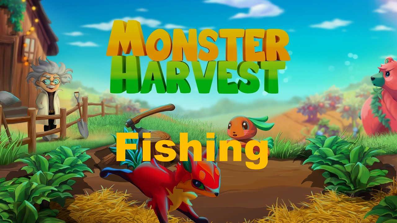monster harvest fishing